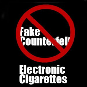 Dont buy fake or counterfeit electronic cigarettes