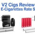 V2 Cigs Review – Why V2 E-Cigarettes Rate So Highly